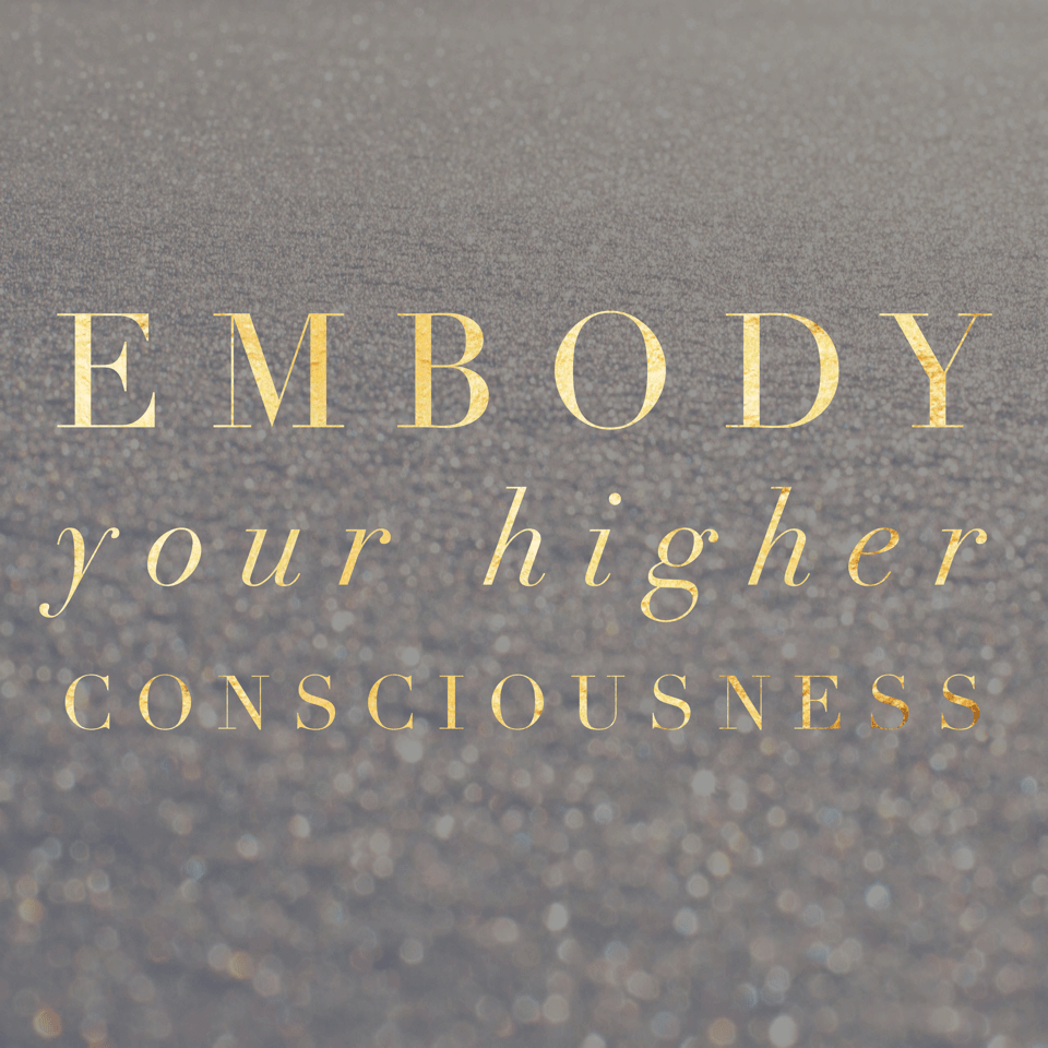 Embody Your Higher Consciousness Alchemess Adelaide